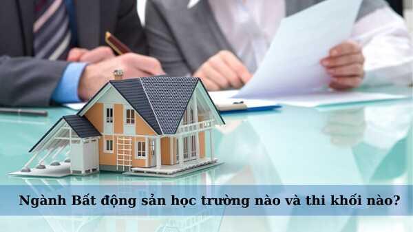 Các trường đại học có ngành bất động sản